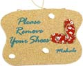 Gifts from Hawaii! Remove your shoes Plaque